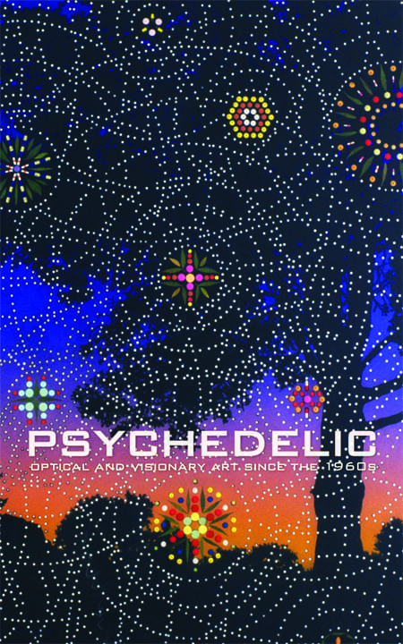 David S. Rubin, ed. Psychedelic: Optical and Visionary Art since the 1960s