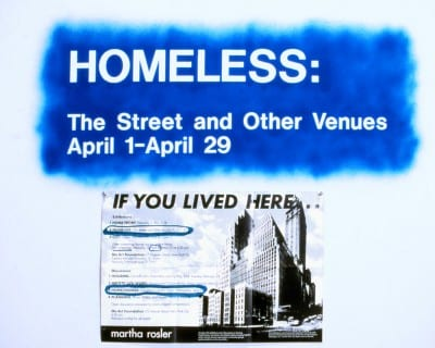 Martha Rosler, title on gallery wall with poster for Homeless: The Street and Other Venues, from If You Lived Here . . ., 1989 (artwork © Martha Rosler; photograph by the artist)