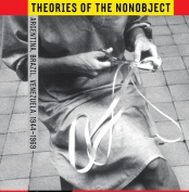 <strong>Mónica Amor, <em>Theories of the Nonobject: Argentina, Brazil, Venezuela 1944–1969</em></strong>