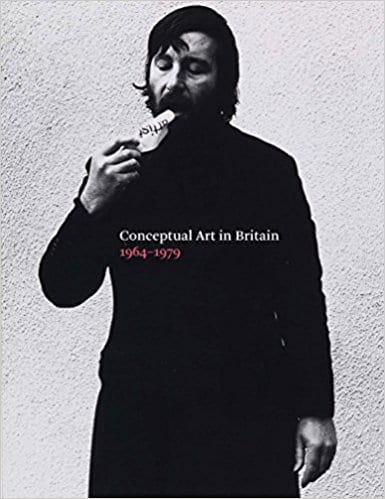 Andrew Wilson, ed., Conceptual Art in Britain 1964–1979 (London: Tate Britain, 2016)