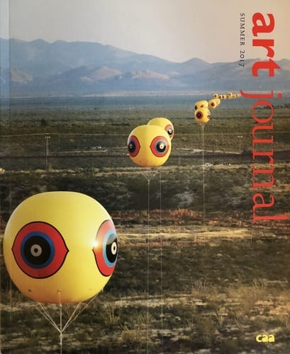 Art Journal, Spring 2017. Cover: Postcommodity, Repellent Fence, 2015, installation view  (artwork © Postcommodity; photograph by Michael Lundgren provided by Postcommodity).