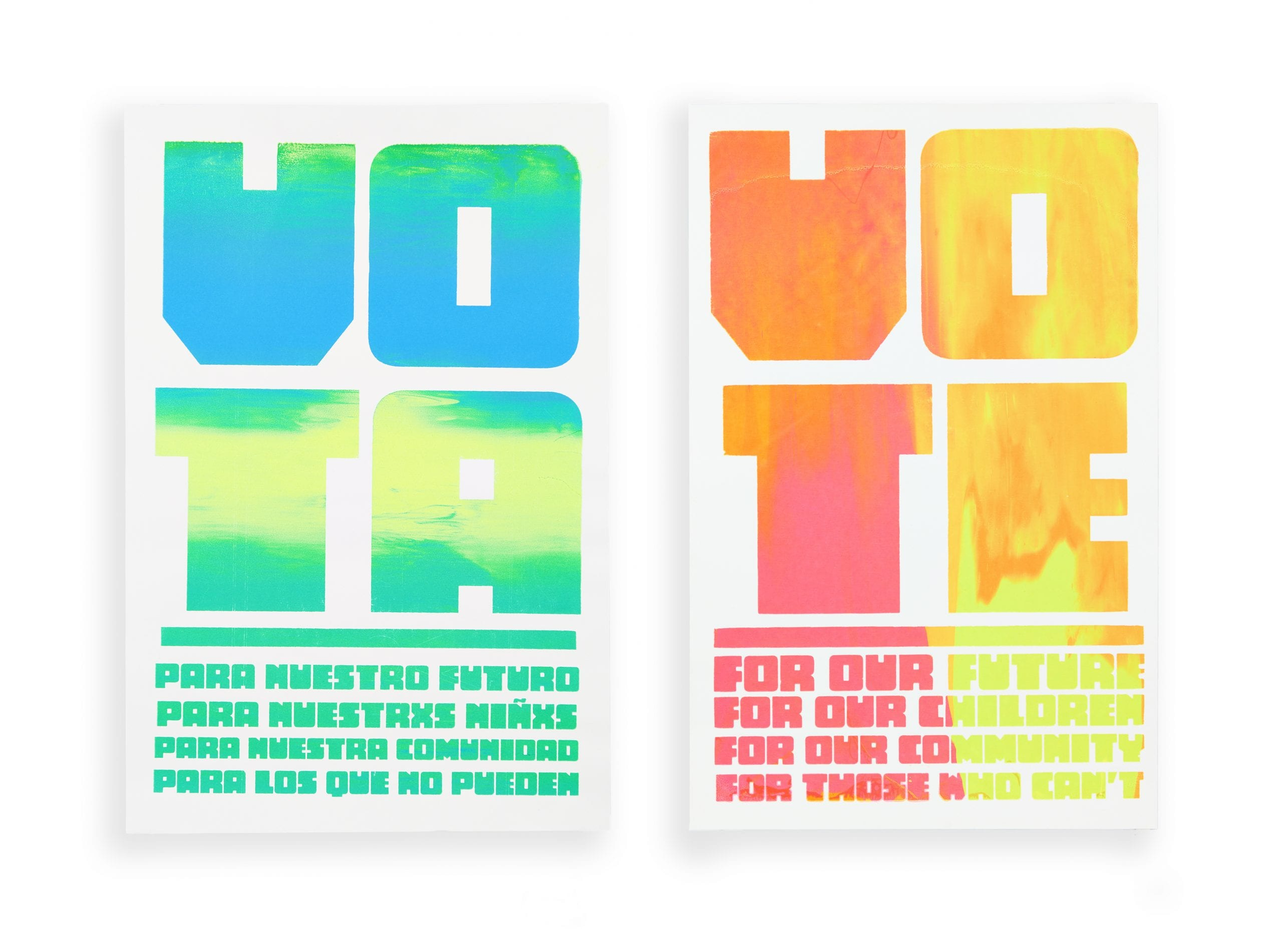 "Two silkscreen posters with neon-colored text on white background that say ""Vote for Our Futures, for Our Communities, for Our Children, for Those Who Can't"" in both English and Spanish"