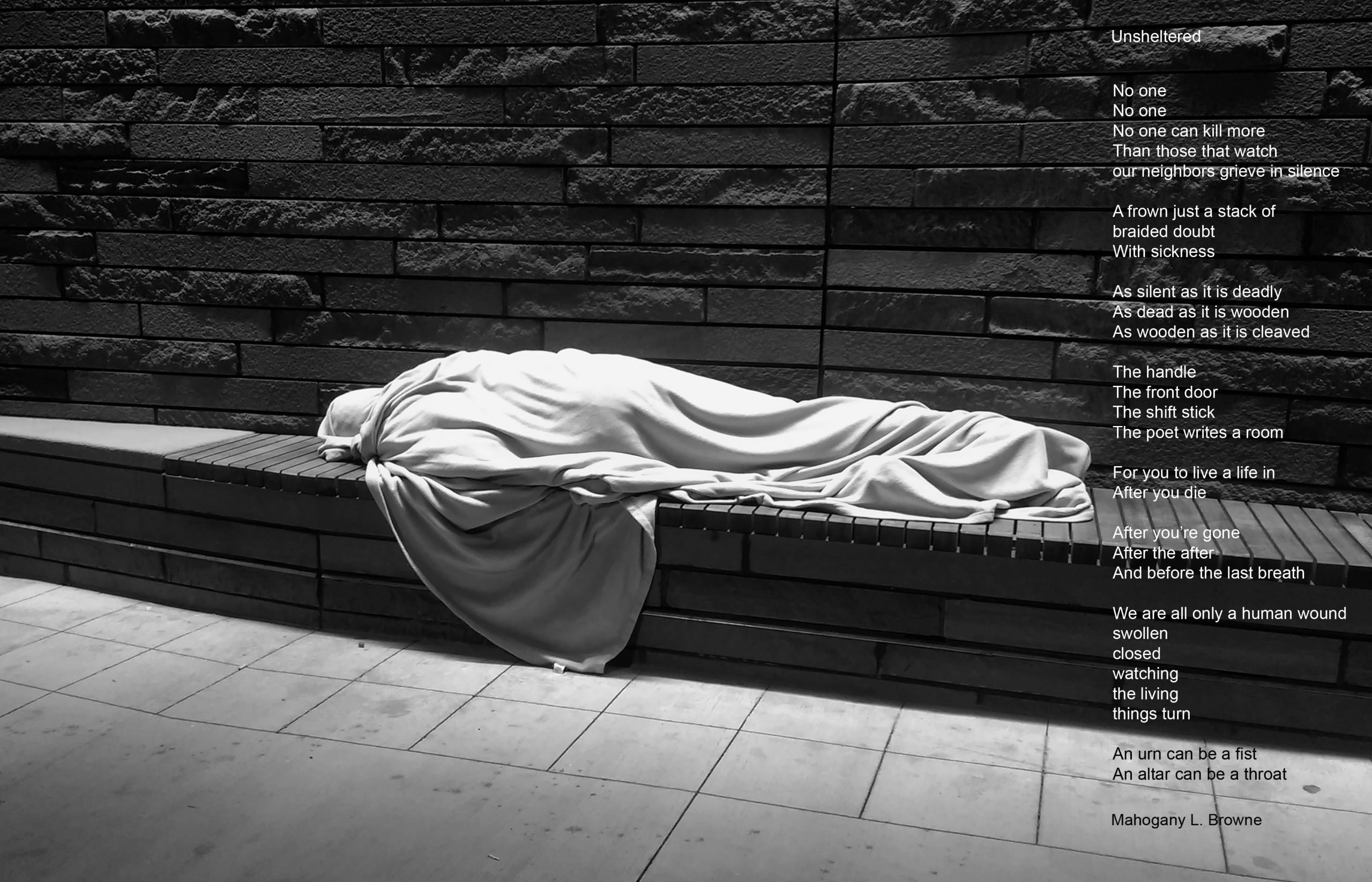 Black and white photo of figure wrapped in cloth from head to toe and laid horizontally on a low, wooden bench against a building's exterior stone wall with a poem superimposed over the right side of the image