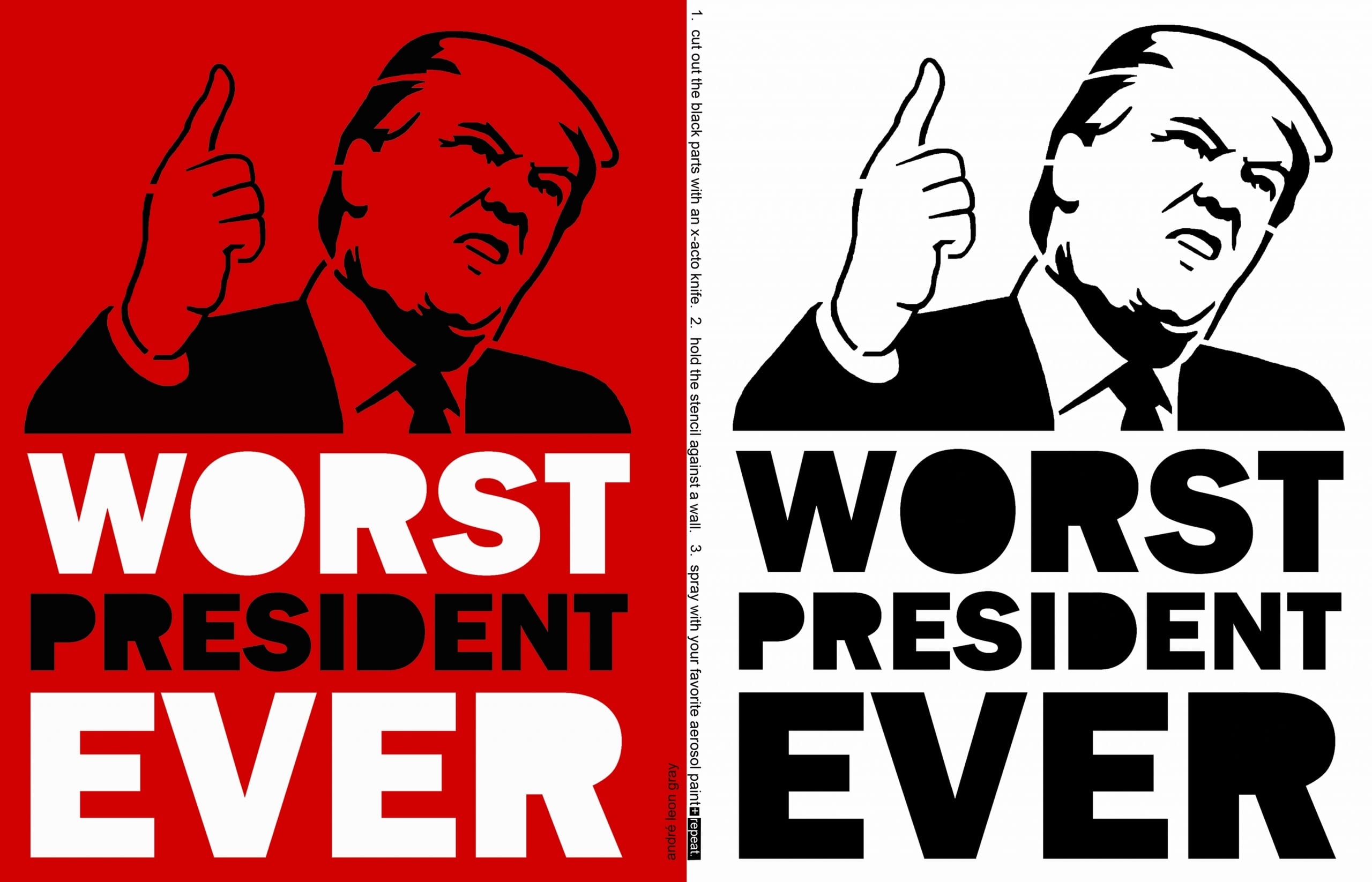 """Twice-repeating stenciled graphic illustration of Donald Trump from shoulders up, pointing his right index finger in the air while pursing his mouth and looking out top right corner of the image, with the phrase """"Worst President Ever"""" in all-caps bold letters"""