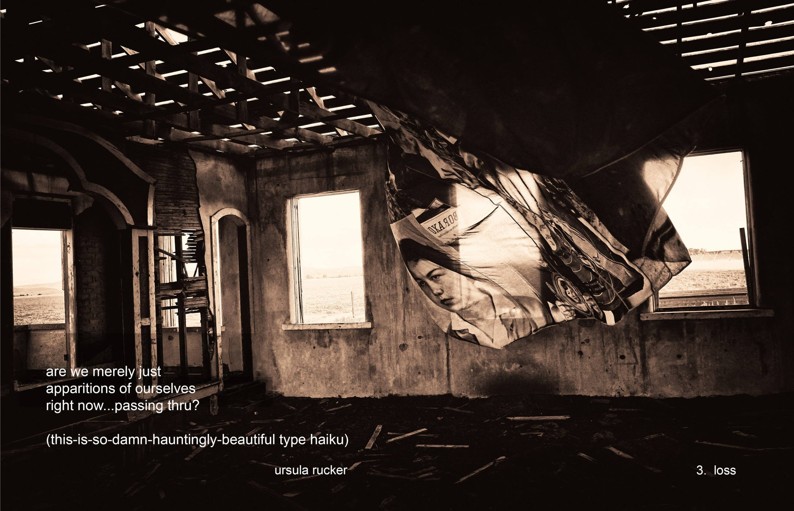 Sepia photograph taken inside an abandoned 1-room schoolhouse; a diaphanous cloth printed with images of the school's former students blows in the wind; the bottom left of the images includes a poem superimposed over the image