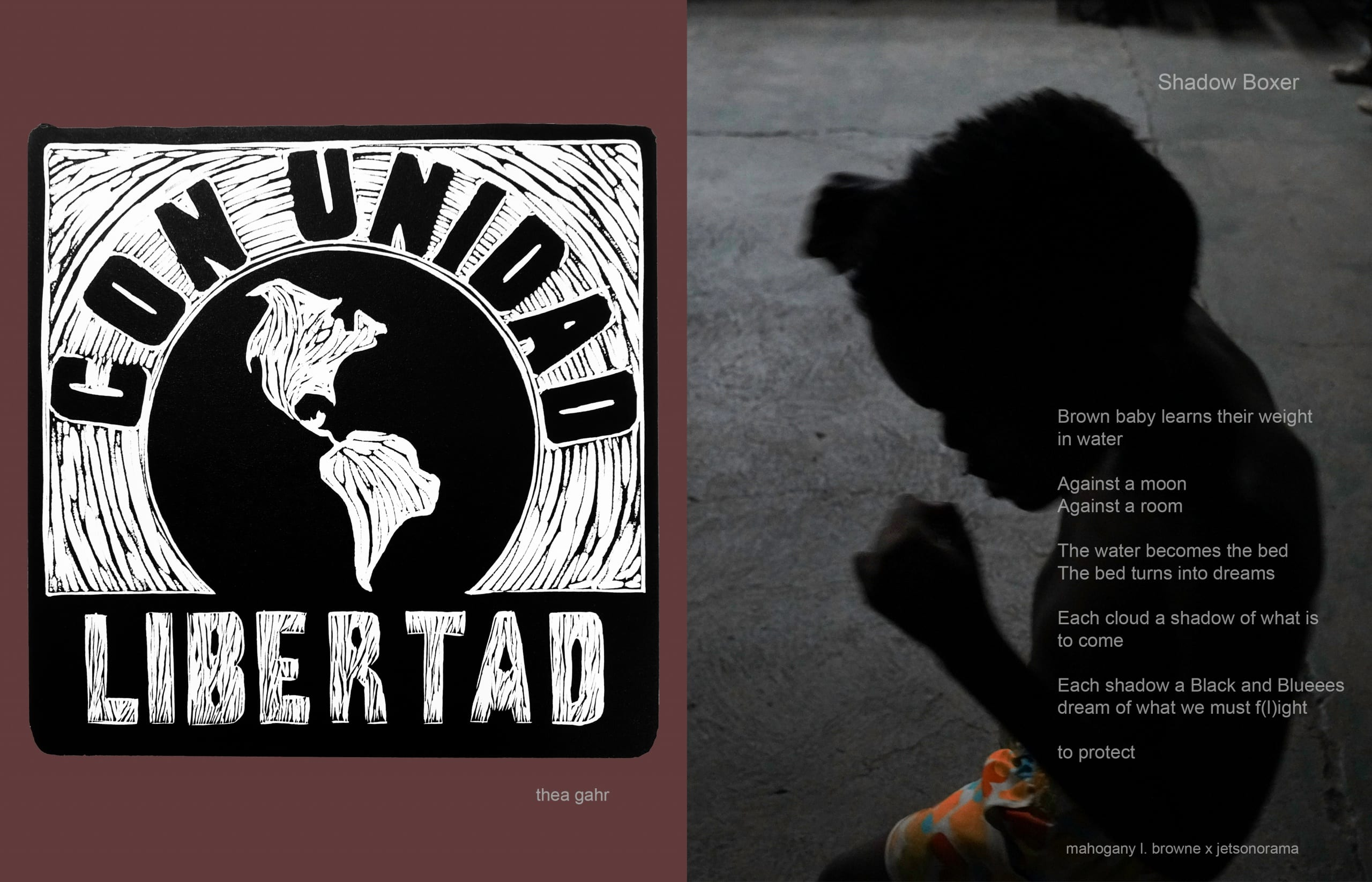 """To left, black and white woodcut print of the globe with the words """"Con Unidad"""" over it and """"Libertad"""" under it; to right, color photograph of very young boy in silhouette who appears to be throwing a boxing combination, overlaid with a poem"""