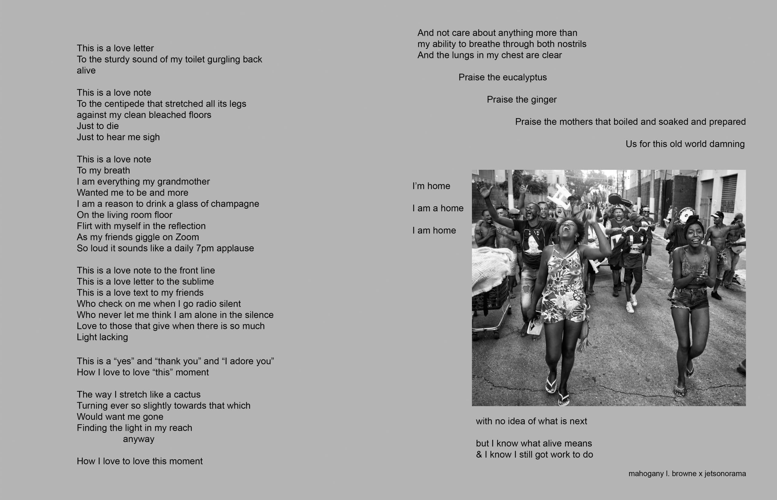 To left, poem on gray background; to right, black and white photo of a crowd dancing in what is described as the largest open-air crack market in the world (Cracolândia), in São Paulo, Brazil. Two laughing women anchor the foreground. Everyone in the photograph is singing the lyrics to a popular samba song; the smiles on the people's faces reflect the feeling experienced as they hear this song again and presumably remember a better time