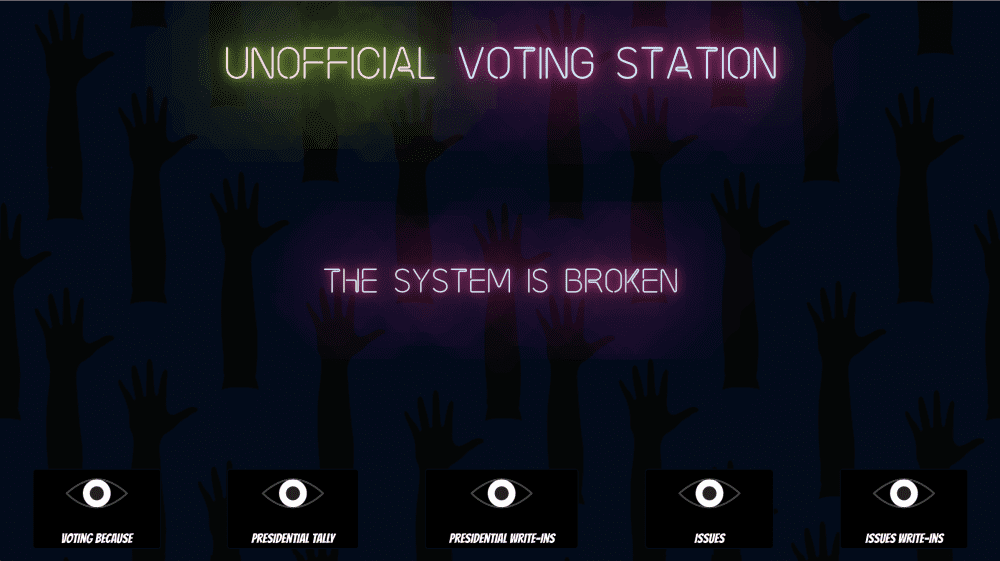 "Screenshot of ""Official unofficial votes"" website. The words ""Unofficial Voting Station"" glow at the top; text in the middle says ""The System is Broken"" over a background of upraised hands"