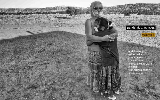 Black-and-white photograph of an older woman and a child embracing one another; both are standing outside and wearing handmade cloth face masks. The title of the zine and the name of all contributors is superimposed over the image.