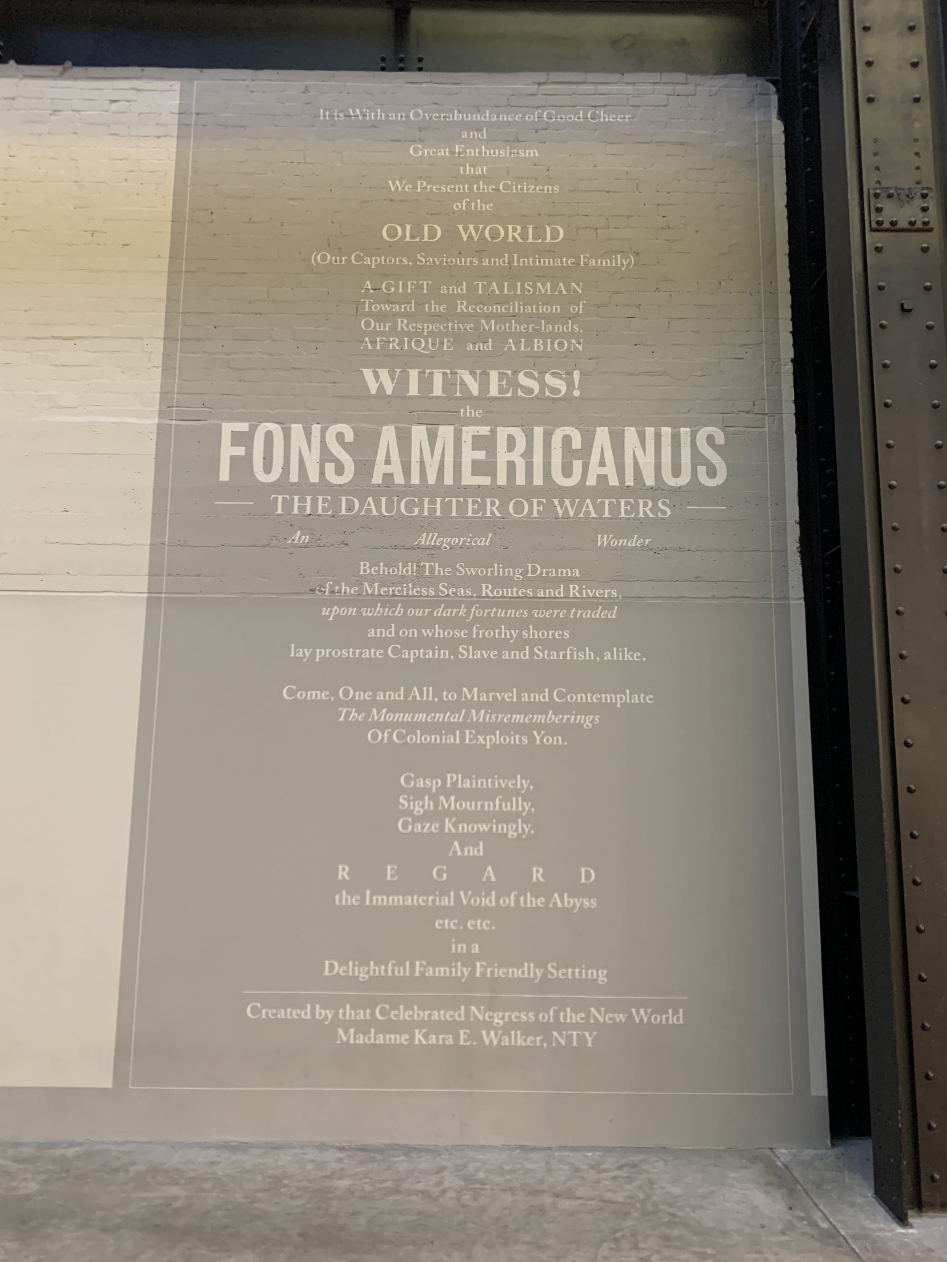 "Walker's statement ""Fons Americanus: The Daughter of Waters"" ….text on a wall"