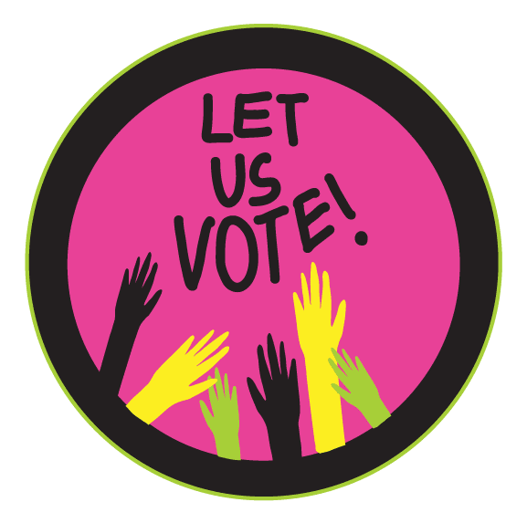 """Sticker that says """"Let Us Vote!"""" with different-colored hands reaching for the words"""